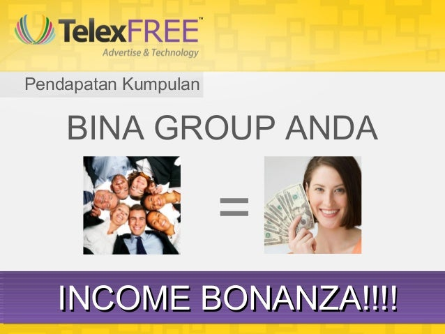 Pendapatan Kumpulan    BINA GROUP ANDA                      =   INCOME BONANZA!!!!