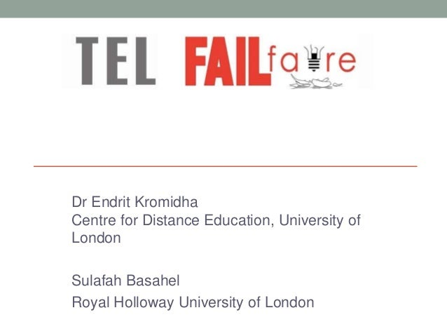 Dr Endrit Kromidha Centre for Distance Education, University of London Sulafah Basahel Royal Holloway University of London