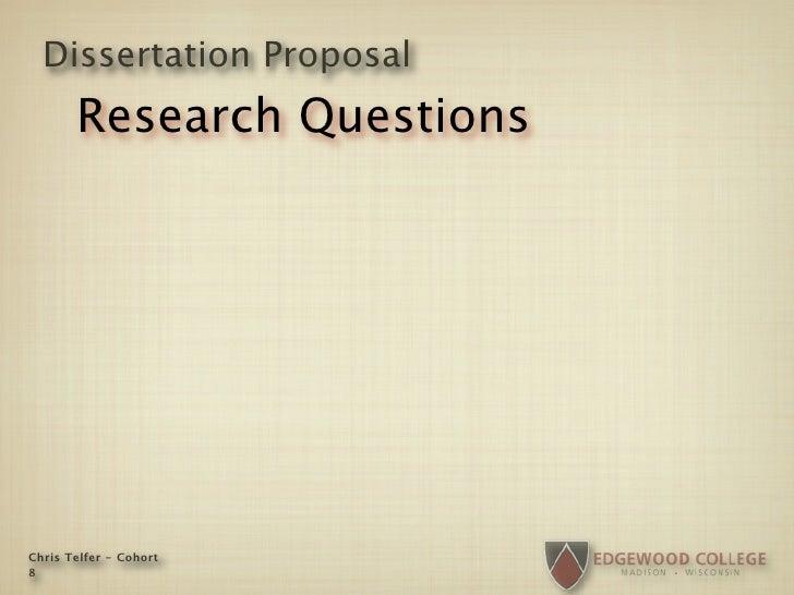 Dissertation Proposal        Research Questions     Chris Telfer - Cohort 8