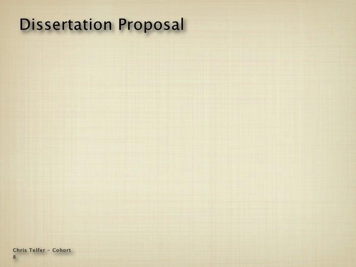 Dissertation Proposal     Chris Telfer - Cohort 8