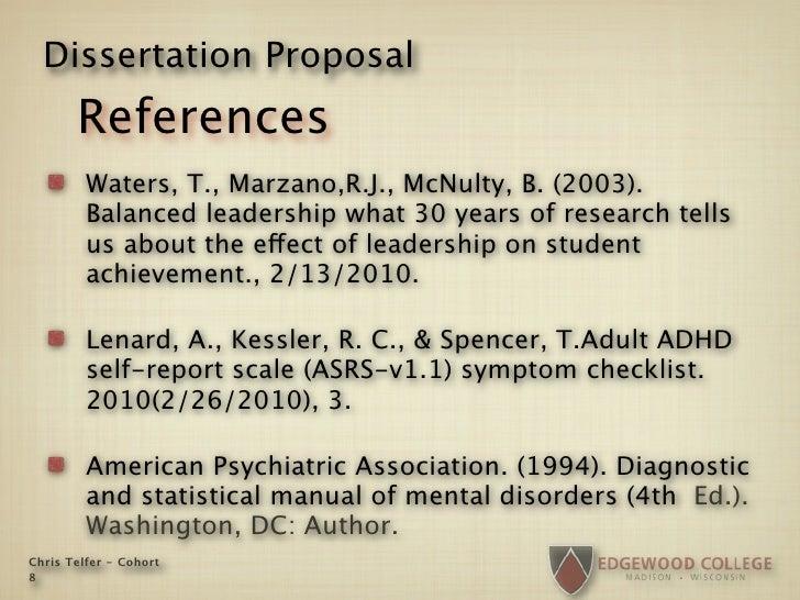 Dissertation Proposal        References          Waters, T., Marzano,R.J., McNulty, B. (2003).          Balanced leadershi...