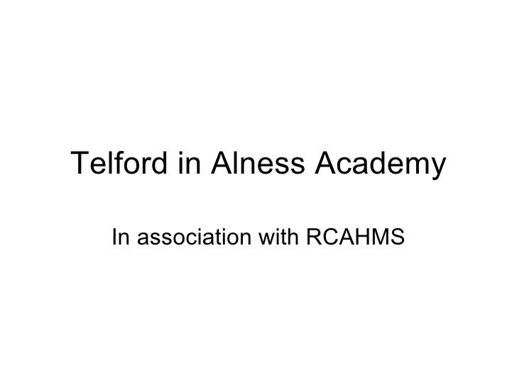 Telford in Alness Academy In association with RCAHMS