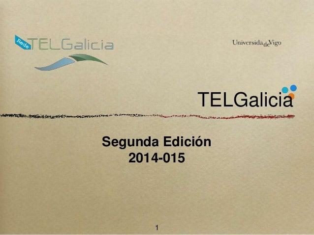 TELGalicia  Segunda Edición  2014-015  1