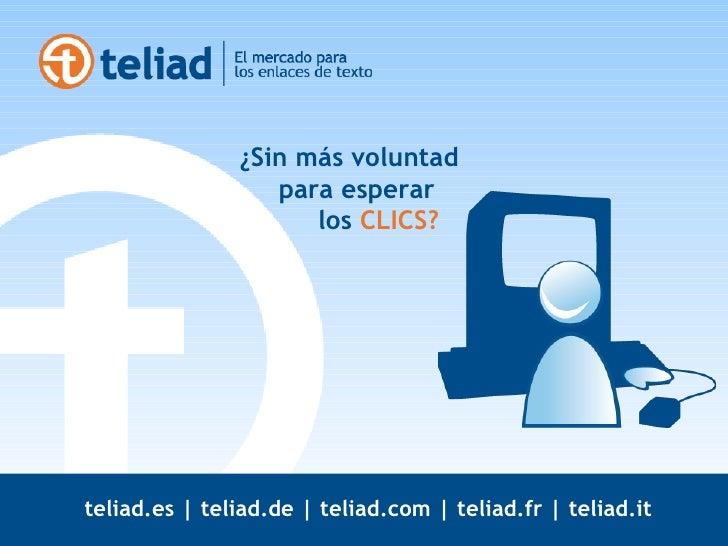 Teliad | Mercado de Enlaces Slide 3