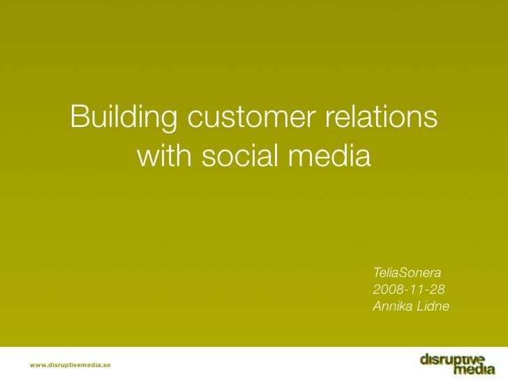Building customer relations                with social media                                   TeliaSonera                ...