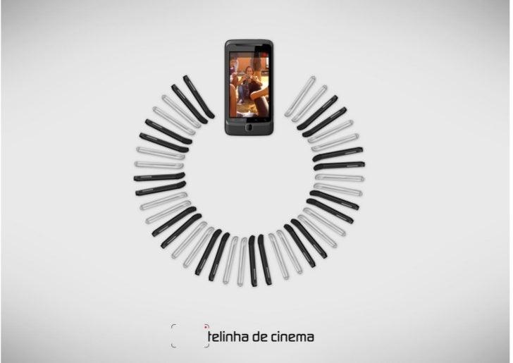 O que é?O   Telinha de Cinema é uma estratégia de pesquisa, experimentação e formação dedicado aexplorar as novas dimensõe...
