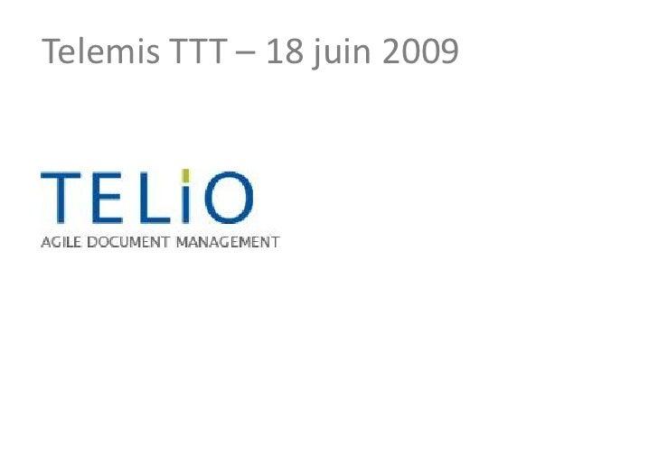 Telemis TTT – 18 juin 2009