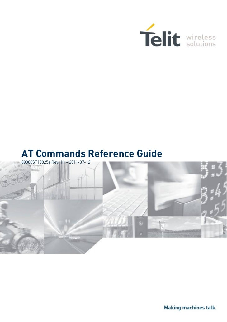 AT Commands Reference Guide80000ST10025a Rev. 11 – 2011-07-12