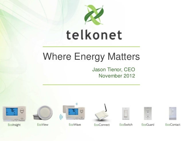 Where Energy Matters          Jason Tienor, CEO            November 2012