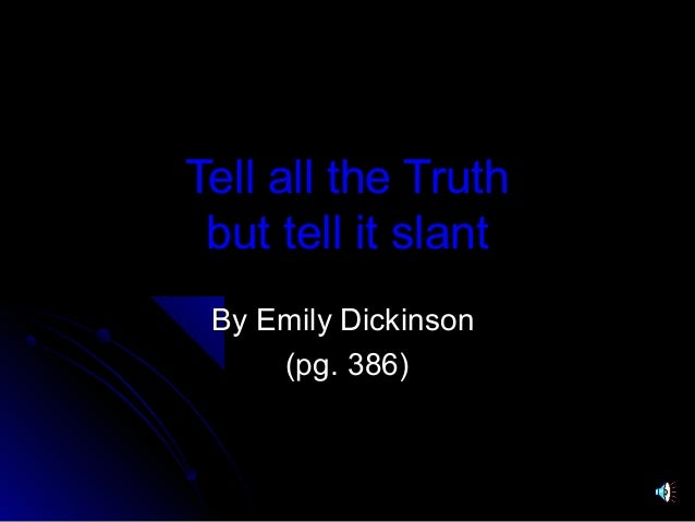 summary of tell all the truth but tell it slant