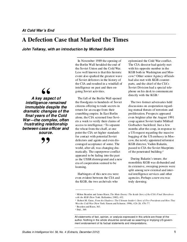 """At Cold War's End  A Defection Case that Marked the Times John Tellaray, with an introduction by Michael Sulick  """"  A key ..."""