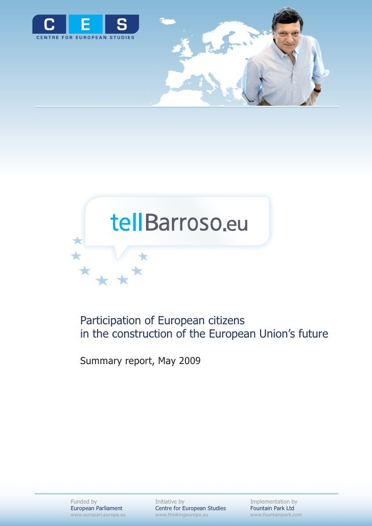 Participation of European citizens    in the construction of the European Union's future     Summary report, May 2009     ...