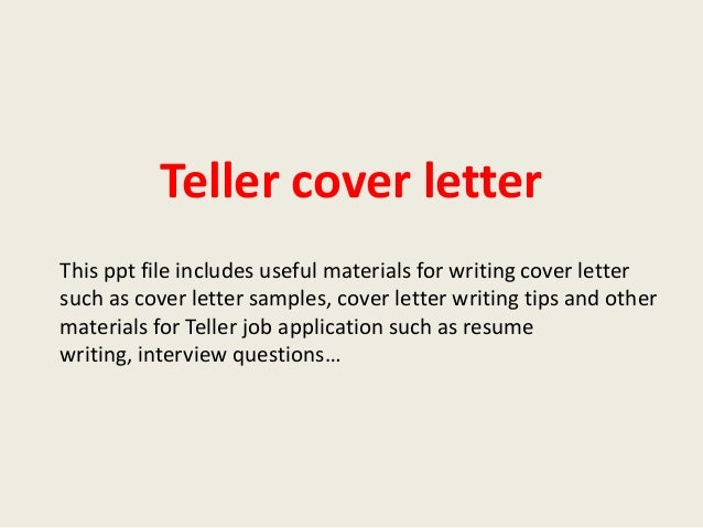Teller cover letter teller cover letter this ppt file includes useful materials for writing cover letter such as cover thecheapjerseys Choice Image