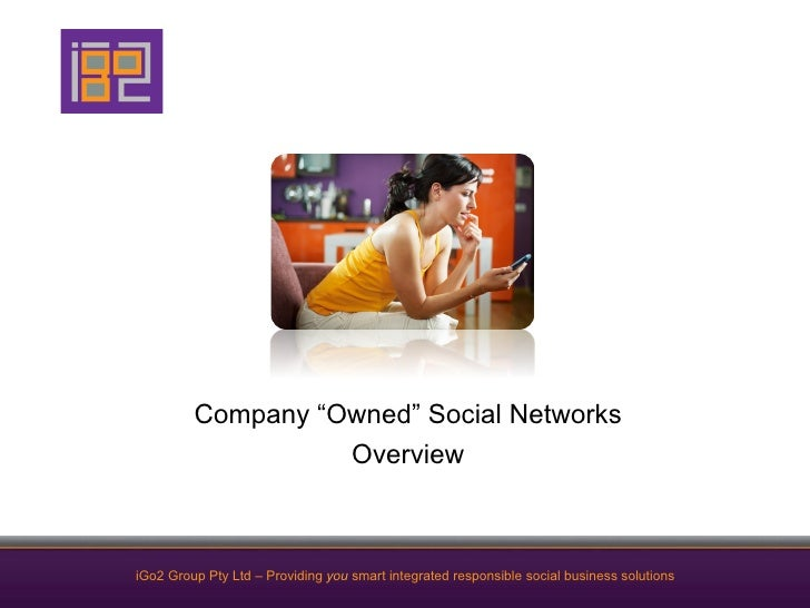 """Company """"Owned"""" Social Networks                   OverviewiGo2 Group Pty Ltd – Providing you smart integrated responsible ..."""