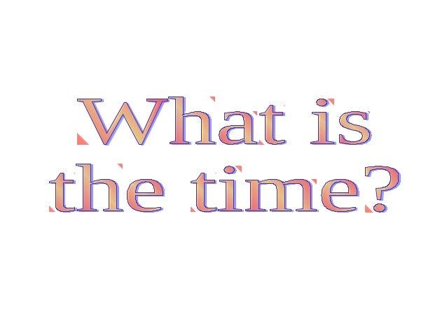 It is 7 o'clock.