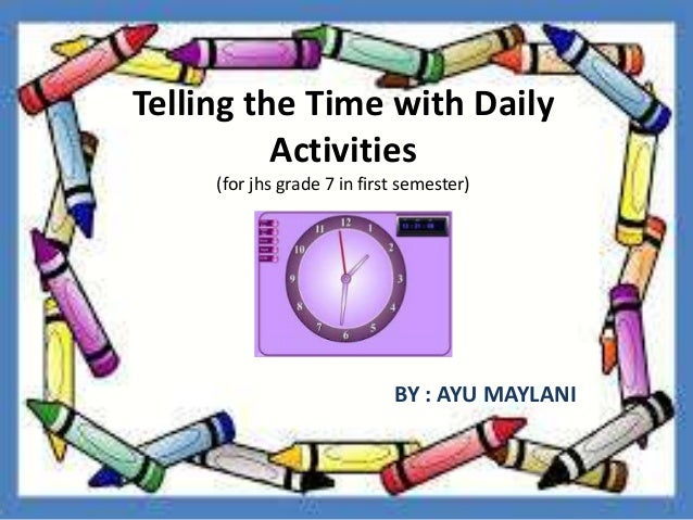 Telling The Time With Daily Activities
