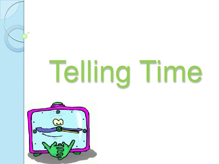 Telling Time<br />