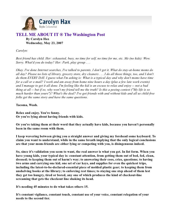 TELL ME ABOUT IT ® The Washington Post        By Carolyn Hax        Wednesday, May 23, 2007  Carolyn:  Best friend has chi...
