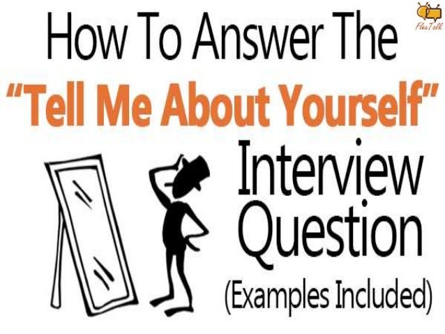 interview tell me about yourself