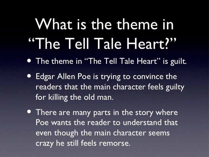 good thesis statement for the tell-tale heart Summary and analysis the tell-tale heart bookmark this page manage my reading list summary even though this is one of poe's shortest stories, it is nevertheless a profound and, at times, ambiguous investigation of a man's paranoia the story gains its.