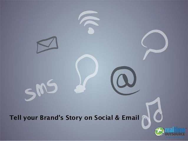Tell your Brand's Story on Social & Email