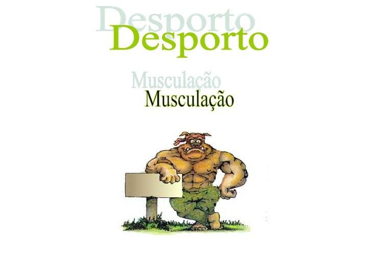 Desporto Musculação