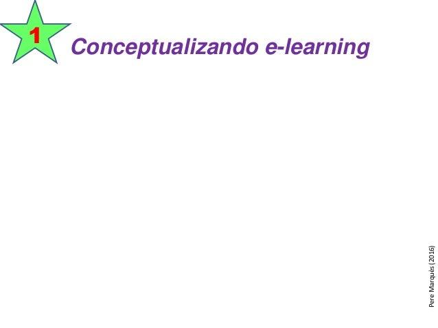 Conceptualizando e-learning 1 PereMarquès(2016)