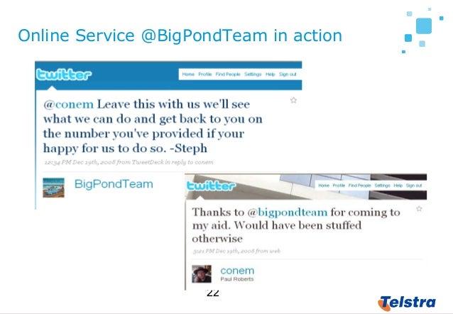 22 Online Service @BigPondTeam in action