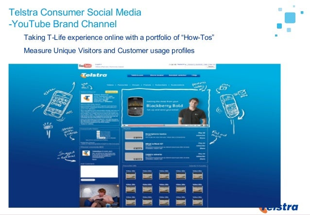 """32 Telstra Consumer Social Media -YouTube Brand Channel Taking T-Life experience online with a portfolio of """"How-Tos"""" Meas..."""