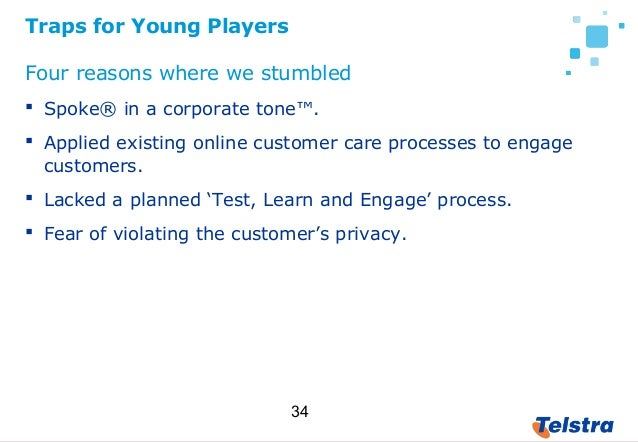 34 Traps for Young Players Four reasons where we stumbled  Spoke® in a corporate tone™.  Applied existing online custome...