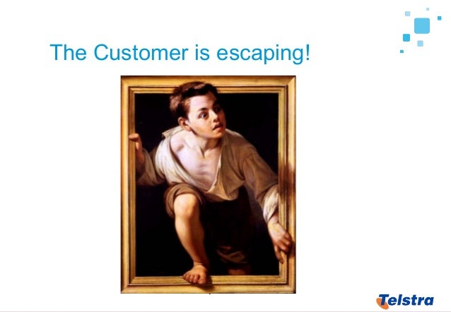4 The Customer is escaping!