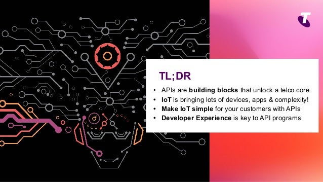 apidays LIVE Australia 2021 - Unlocking the Internet of Things with Telco APIs: Telstra's Track and Monitor by Michelle Howie & Aaron Ball Slide 3
