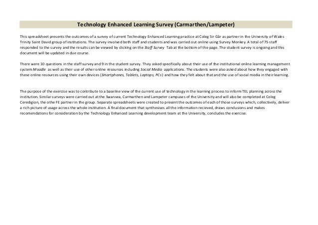 Technology Enhanced Learning Survey (Carmarthen/Lampeter) This spreadsheet presents the outcomes of a survey of current Te...