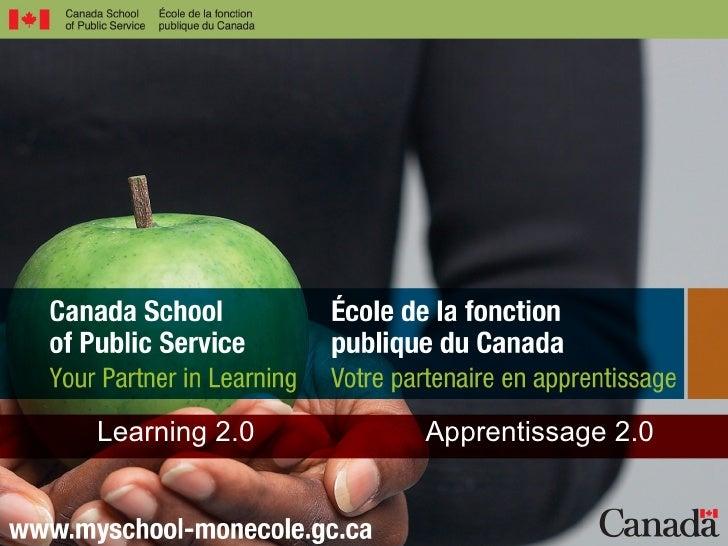 Public Sector Modernization  Learning 2.0 Apprentissage 2.0