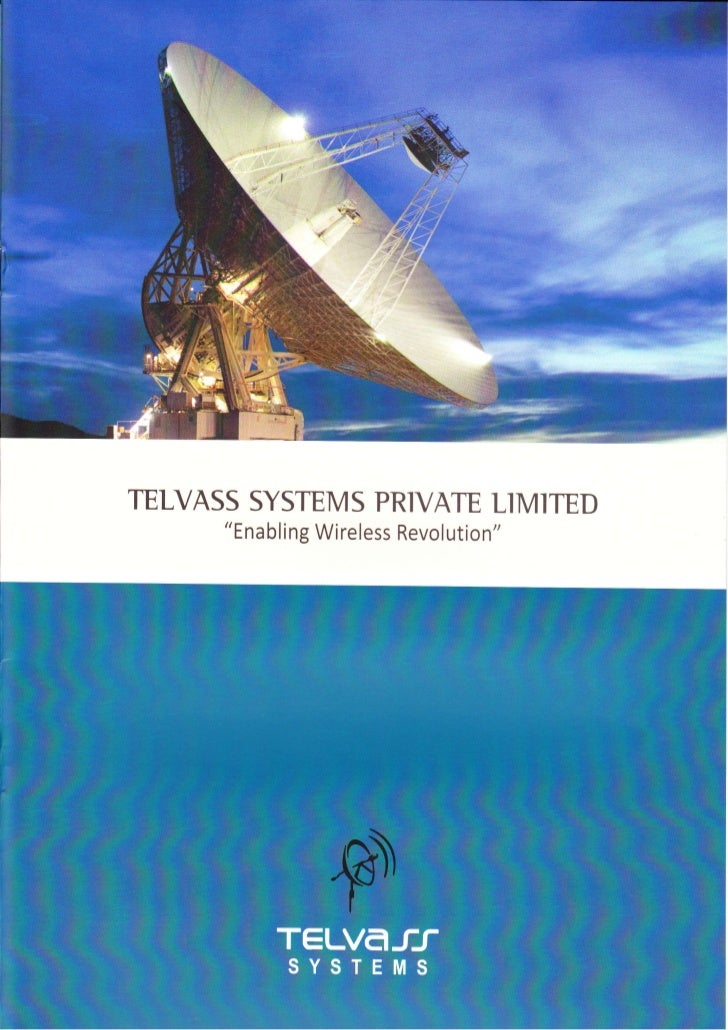 """TELVASS SYSTEMS PRIVATE LIMITED      """"Enabling Wireless Revolution"""""""