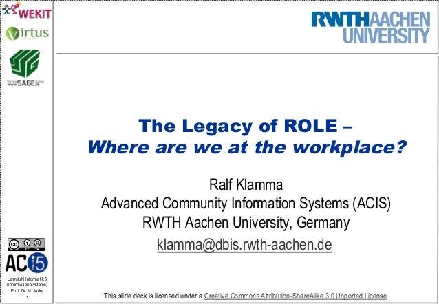 Lehrstuhl Informatik 5 (Information Systems) Prof. Dr. M. Jarke 1 This slide deck is licensed under a Creative Commons Att...