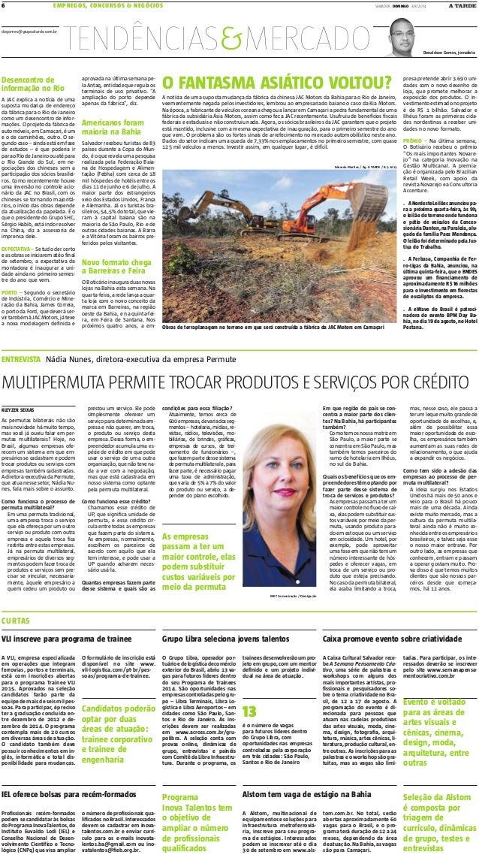 SALVADOR DOMINGO 3/8/20146 EMPREGOS, CONCURSOS & NEGÓCIOS dogomes@grupoatarde.com.br Donaldson Gomes, jornalista TENDÊNCIA...