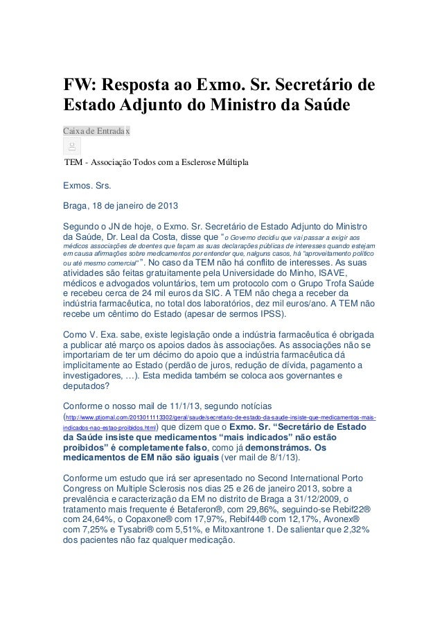 FW: Resposta ao Exmo. Sr. Secretário deEstado Adjunto do Ministro da SaúdeCaixa de Entrada xTEM - Associação Todos com a E...