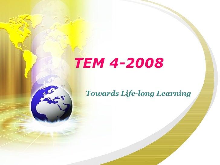 TEM 4-2008 Towards Life-long Learning