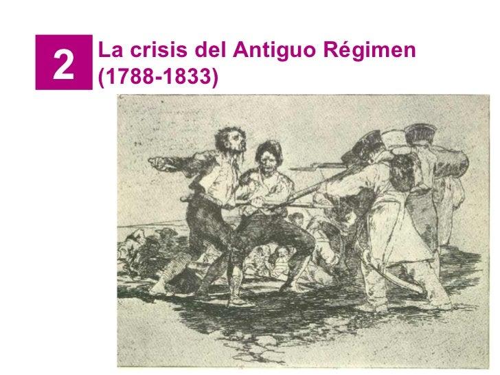 2 La crisis del Antiguo Régimen (1788-1833)