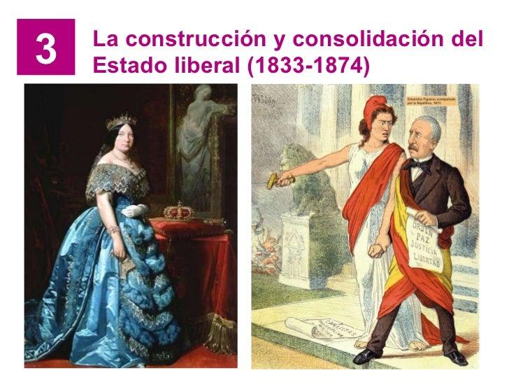 3 La construcción y consolidación del Estado liberal (1833-1874)