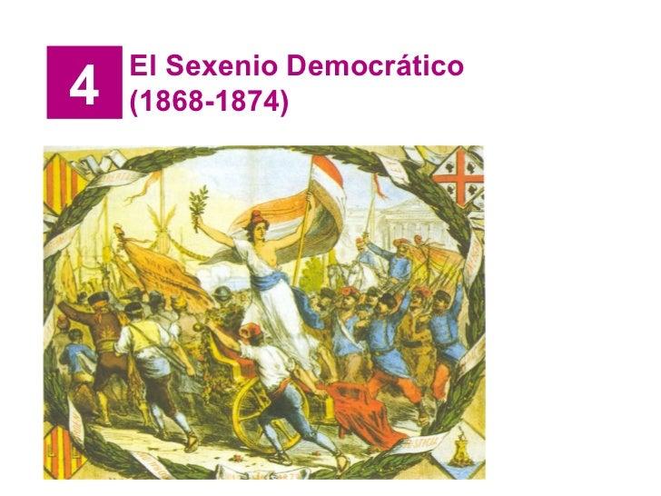 4 El Sexenio Democrático (1868-1874)