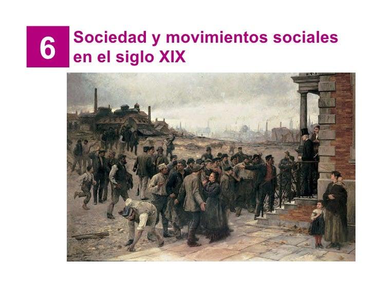 6 Sociedad y movimientos sociales en el siglo XIX