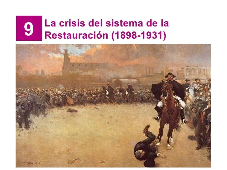 9 La crisis del sistema de la Restauración (1898-1931)