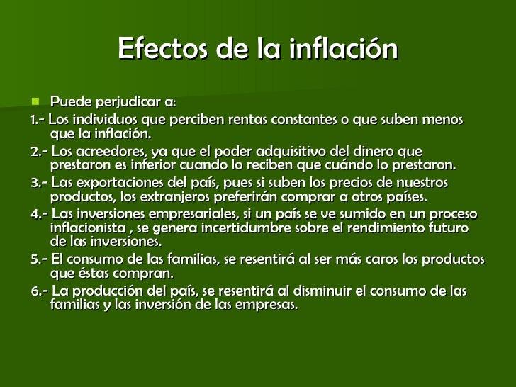 Efectos de la inflación <ul><li>Puede perjudicar a: </li></ul><ul><li>1.- Los individuos que perciben rentas constantes o ...