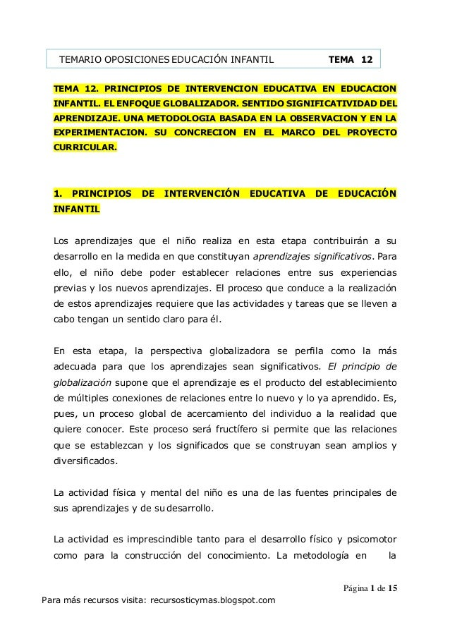 Para más recursos visita: recursosticymas.blogspot.com TEMA 12. PRINCIPIOS DE INTERVENCION EDUCATIVA EN EDUCACION INFANTIL...