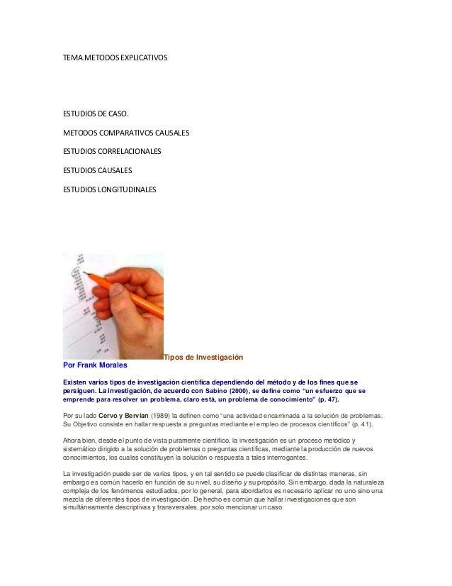 TEMA.METODOS EXPLICATIVOSESTUDIOS DE CASO.METODOS COMPARATIVOS CAUSALESESTUDIOS CORRELACIONALESESTUDIOS CAUSALESESTUDIOS L...