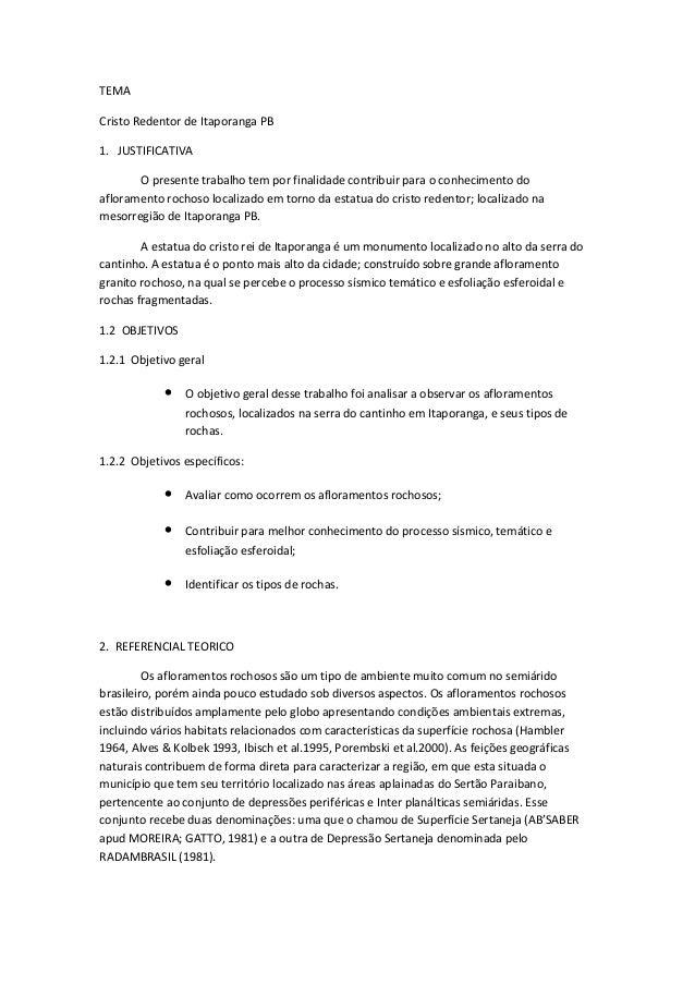 TEMACristo Redentor de Itaporanga PB1. JUSTIFICATIVAO presente trabalho tem por finalidade contribuir para o conhecimento ...