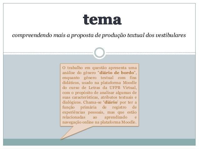 """compreendendo mais a proposta de produção textual dos vestibulares O trabalho em questão apresenta uma análise do gênero """"..."""