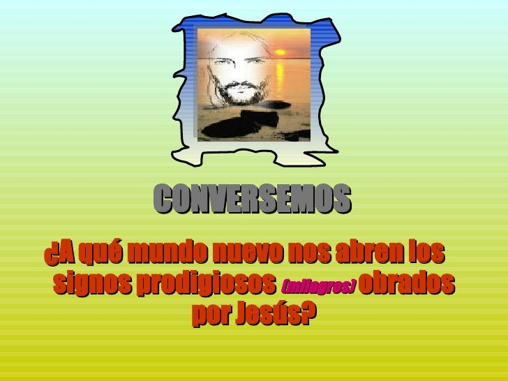 Tema 15a Jesús hizo signos maravillosos Slide 3